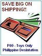 Super Saver Shipping for Toys (only Philippiens)